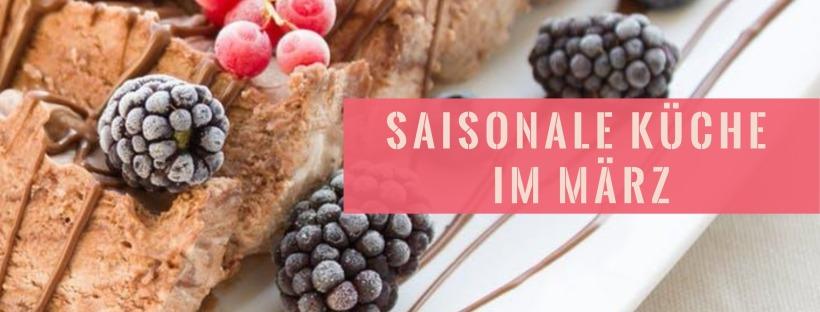 Saisonale Küche im März – Münchner Küchenexperimente